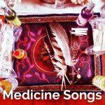 Medicine Songs